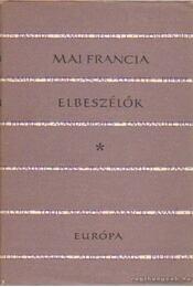 Mai francia elbeszélők - Régikönyvek