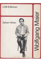 Sehen Hören - Maier, Wolfgang - Régikönyvek