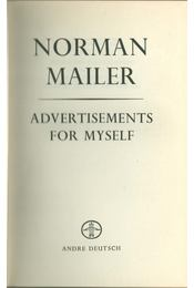 Advertisements for Myself - Mailer, Norman - Régikönyvek