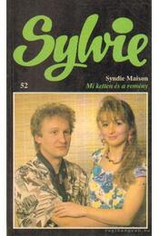 Mi ketten és a remény - Maison, Syndie - Régikönyvek