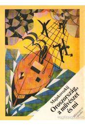 Oroszország, a művészet és mi - Majakovszkij - Régikönyvek