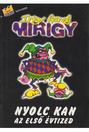 Nyolc kan - az első évtized - Major Mihály - Régikönyvek