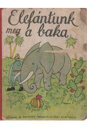 Elefántunk meg a baka - Majthényi György - Régikönyvek