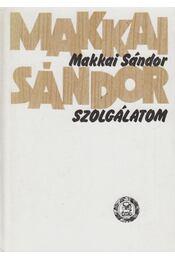 Szolgálatom - Makkai Sándor - Régikönyvek