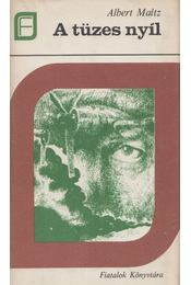 A tüzes nyíl - Maltz, Albert - Régikönyvek