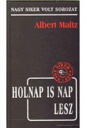 Holnap is nap lesz - Maltz, Albert - Régikönyvek