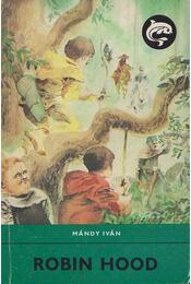 Robin Hood - Mándy Iván - Régikönyvek