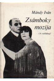 Zsámboky mozija - Mándy Iván - Régikönyvek