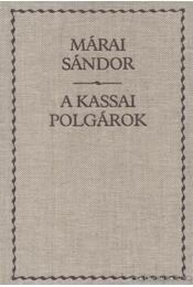 A kassai polgárok - Márai Sándor - Régikönyvek