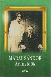 Aranyidők - Márai Sándor - Régikönyvek