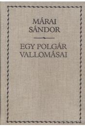 Egy polgár vallomásai I-II. (egyben) - Márai Sándor - Régikönyvek