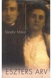 Eszters arv - Márai Sándor - Régikönyvek