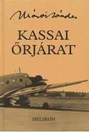 Kassai őrjárat - Márai Sándor - Régikönyvek
