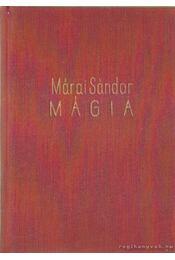Mágia - Márai Sándor - Régikönyvek