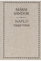 Napló 1943-1944 - Márai Sándor - Régikönyvek