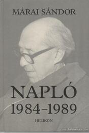 Napló 1984-1989 - Márai Sándor - Régikönyvek