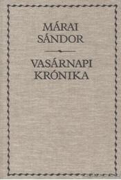 Vasárnapi krónika - Márai Sándor - Régikönyvek
