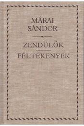 Zendülők / Féltékenyek - Márai Sándor - Régikönyvek