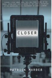 Closer - MARBER, PATRICK - Régikönyvek