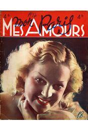 Mon Paris, Mes Amours No 18 Avril 1937 - Marcel Bennefous - Régikönyvek