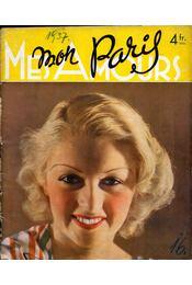 Mon Paris, Mes Amours No 16 Février 1937 - Marcel Bonnefous - Régikönyvek