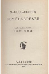 Elmélkedések - Marcus Aurelius - Régikönyvek