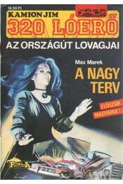 A nagy terv - Marek, Max - Régikönyvek