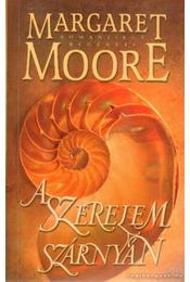A szerelem szárnyán - Margaret Moore - Régikönyvek