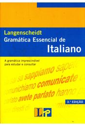 Langenscheidt Gramática Essential de Italiano - Maria Antonia Esposito, Wolfgang Ressler - Régikönyvek