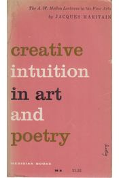 Creative Intuition in Art and Poetry - Maritain, Jacques - Régikönyvek