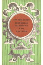 Aus dem Leben berühmter Gelehrter und Erfinder - Markova, A. N., Rogacheva, M. A. - Régikönyvek
