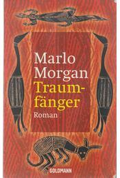 Traumfanger - Marlo Morgan - Régikönyvek