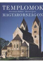 Templomok Magyarországon - Marosi Ernő, Dercsényi Balázs - Régikönyvek
