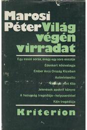 Világ végén virradat - Marosi Péter - Régikönyvek