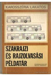 Szakrajz és rajzolvasási példatár - Marossy László, Dr. Matolcsy Mátyás - Régikönyvek