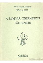 A magyar cserkészet története - Marosvári Attila - Régikönyvek
