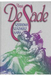 Szodoma százhúsz napja - Marquis De Sade - Régikönyvek