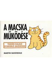 A macska működése - Martin Baxendale - Régikönyvek