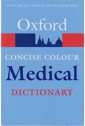 Concise Colour Medical Dictionary - Martin, Elizabeth A. - Régikönyvek