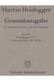 Überlegungen II-VI - Martin Heidegger - Régikönyvek