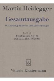 Überlegungen VII-XI - Martin Heidegger - Régikönyvek