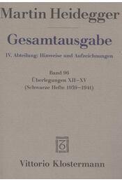Überlegungen XII-XV - Martin Heidegger - Régikönyvek