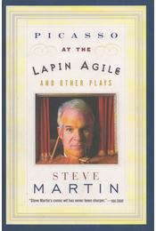 Picasso at the Lapin Agile - Martin, Steve - Régikönyvek
