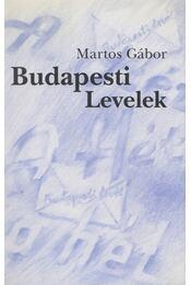 Budapesti Levelek (dedikált) - Martos Gábor - Régikönyvek