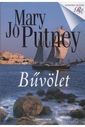 Bűvölet - Mary Jo Putney - Régikönyvek