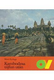 Kambodzsa tájfun után - Máté György - Régikönyvek