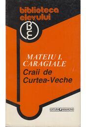 Craii de Curtea-Veche - Mateiu I. Caragiale - Régikönyvek