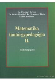 Matematika tantárgypedagógia II. - Több szerző - Régikönyvek