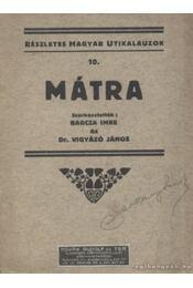 Mátra - Barcza Imre, Vigyázó János - Régikönyvek