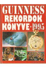Guinness rekordok könyve 1995. - Matthews, Peter - Régikönyvek